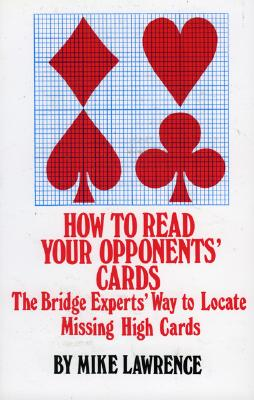 How to Read Your Opponents Cards By Lawrence, Mike
